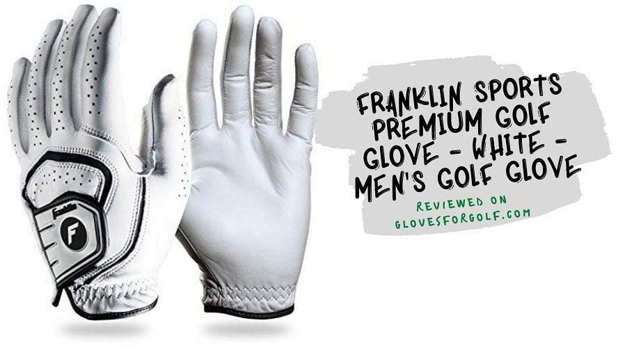 Franklin Sports Premium Golf Glove - White - Men's Golf Glove