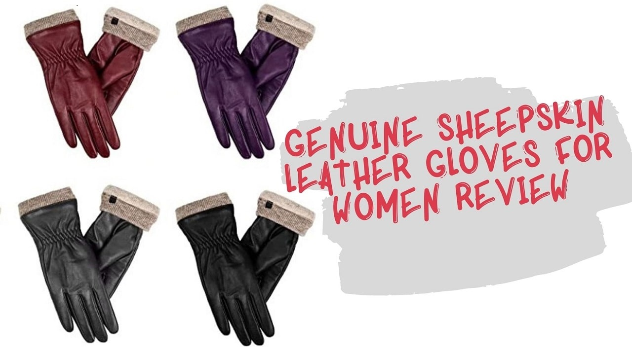 Genuine Sheepskin Leather Gloves For Women Review