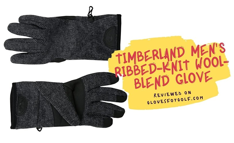 Timberland Men's Ribbed-Knit Wool-Blend Glove Review
